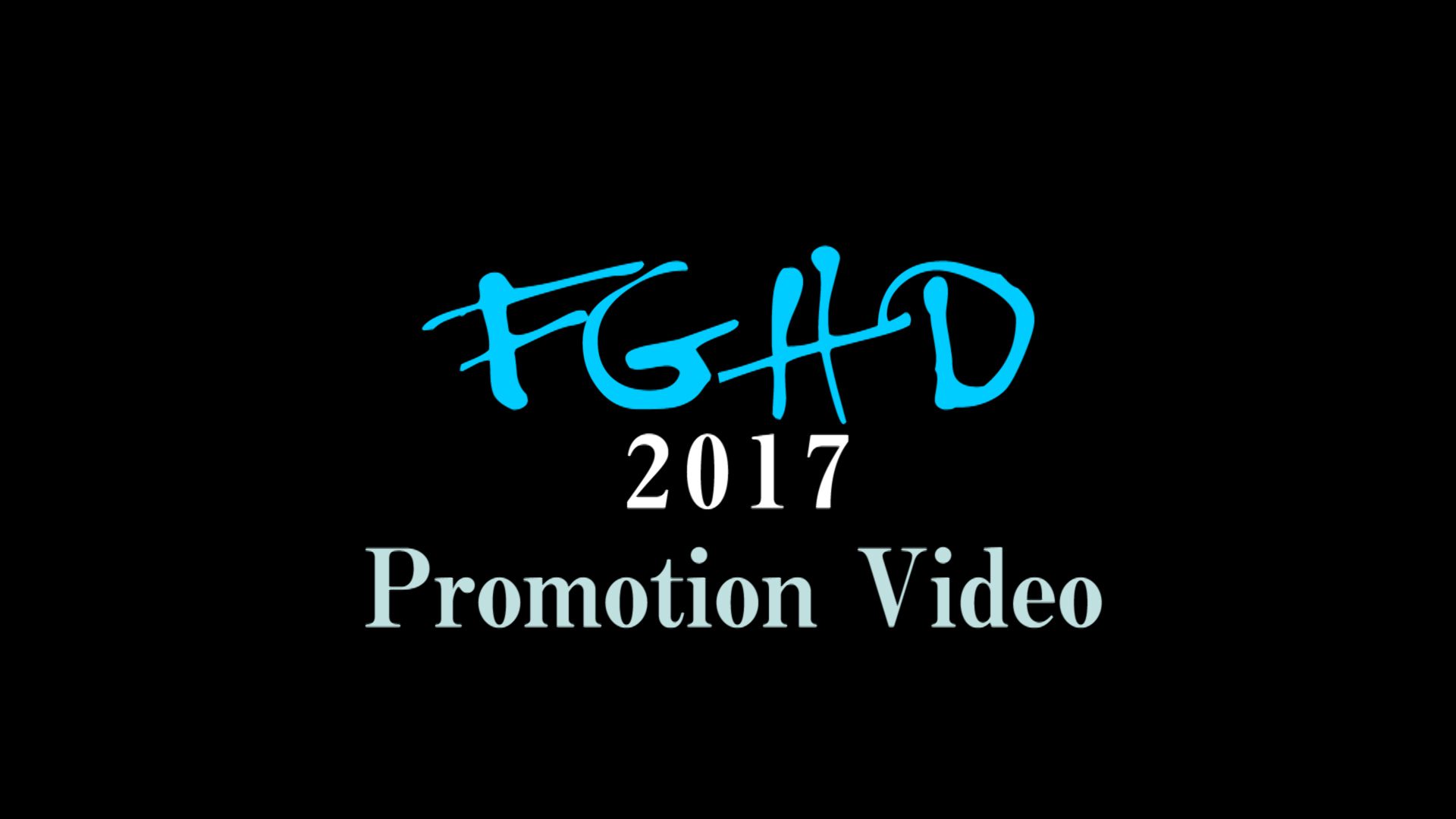 FGHD PromotionVideo 2017